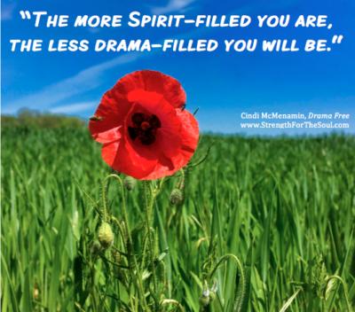 Be Spirit-filled not drama-filled