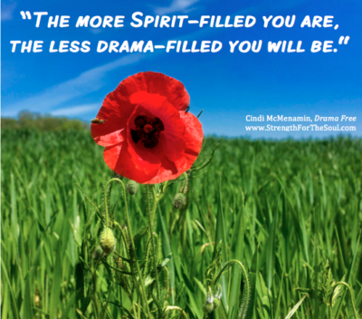 Be Spirit-filled not drama-filled