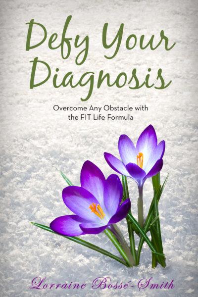 Defy Your Diagnosis