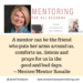 Do you need a mentor through life's changes?